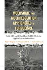 Multiscale and Multiresolution Approaches in Turbulence - Les, Des and Hybrid Rans/Les Methods