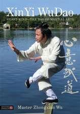 XinYi WuDao:  The Dao of Martial Arts