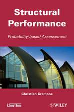 Structural Performance: Probability–Based Assessment