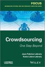 Crowdsourcing: One Step Beyond
