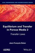 Equilibrium and Transfer in Porous Media 2: Transfer Laws