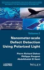 Nanometer–scale Defect Detection Using Polarized Light
