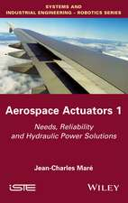 Aerospace Actuators 1: Needs, Reliability and Hydraulic Power Solutions