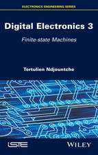 Digital Electronics 3: Finite–state Machines