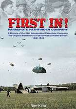 First In:  A History of the 21st Independent Parachute Company, 1942-1946