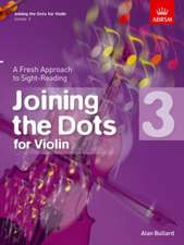 Joining the Dots for Violin, Grade 3: A Fresh Approach to Sight-Reading