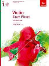 Violin Exam Pieces 2016-2019, ABRSM Grade 1, Score, Part & CD: Selected from the 2016-2019 syllabus