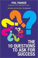 The Ten Questions to Ask for Success