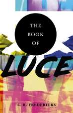 Fredericks, L: The Book of Luce
