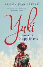 Yuki Means Happiness