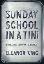 SUNDAY SCHOOL IN A TIN