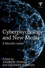 Cyberpsychology and New Media