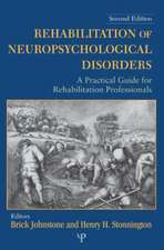 Rehabilitation of Neuropsychological Disorders