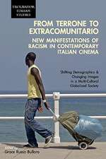 From Terrone to Extracomunitario:  New Manifestations of Racism in Contemporary Italian Cinema