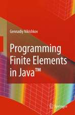 Programming Finite Elements in Java™