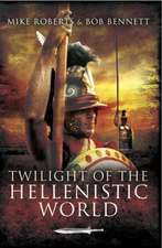 Twilight of the Hellenistic World