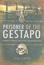 Prisoner of the Gestapo