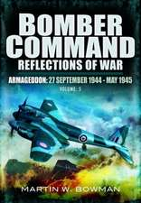 Armageddon (27 September 1944-May 1945):  The Tide Turns 1943 -1944