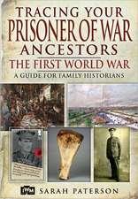 Tracing Your Prisoner of War Ancestors:  The First World War