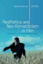Aesthetics and Neoromanticism in Film: Landscapes in Contemporary British Cinema
