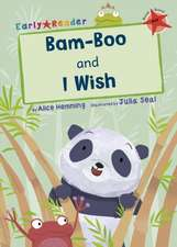 BAMBOO & I WISH