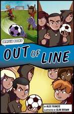 Out of Line £Graphic Reluctant Reader]