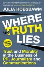 Hobsbawm, J: Where the Truth Lies