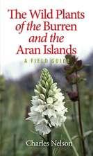The Wild Plants of the Burren & the Aran Islands