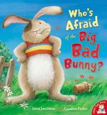 Who's Afraid of the Big Bad Bunny?