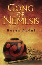 Gong of Nemesis:  The Memoirs of Scarlett Bluff