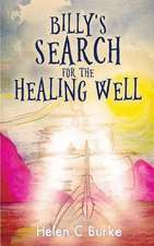 Billy's Search for the Healing Well