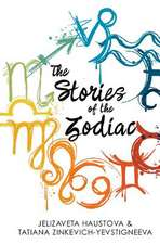 The Stories of the Zodiac