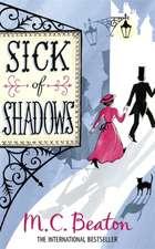 Sick of Shadows
