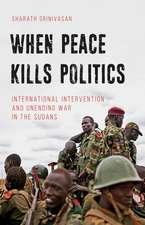 When Peace Kills Politics