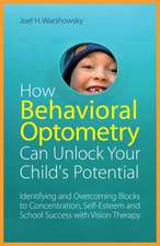How Behavioral Optometry Can Unlock Your Child's Potential