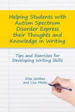 Helping Students with Autism Spectrum Disorder Express Their Thoughts and Knowledge in Writing
