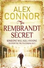 The Rembrandt Secret