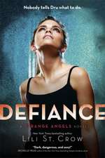 Strange Angels: Defiance