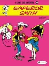Lucky Luke Vol. 22: Emperor Smith