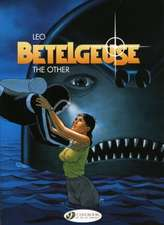 Betelgeuse Vol.3: The Other