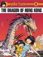 Yoko Tsuno Vol.5: The Dragon Of Hong Kong