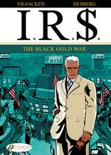 Ir£ 6: The Black Gold War