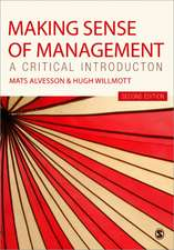 Making Sense of Management: A Critical Introduction