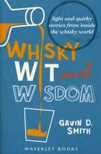 Whisky Wit & Wisdom:  A Classic Collection of Short Jokes and One-Liners for All the Family. Chosen and Compiled by Members of the Scottish