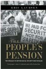 People's Pension: The Struggle to Defend Social Security Since Reagan