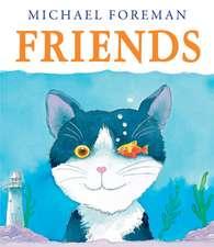Foreman, M: Friends