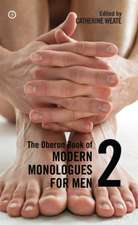 Oberon Book of Modern Monologues for Men 2:  The Fall of New Labour