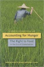 Accounting for Hunger: The Right to Food in the Era of Globalisation