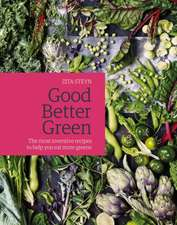 Steyn, Z: Good Better Green