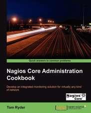 Nagios Core Administrators Cookbook